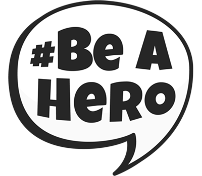#Be A Hero